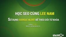 Google alert tutorial Vietmoz